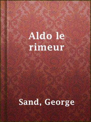 cover image of Aldo le rimeur