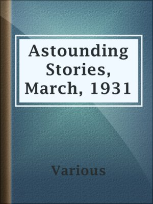 cover image of Astounding Stories, March, 1931
