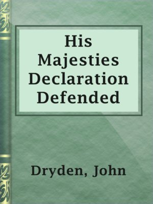 cover image of His Majesties Declaration Defended