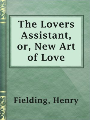 cover image of The Lovers Assistant, or, New Art of Love