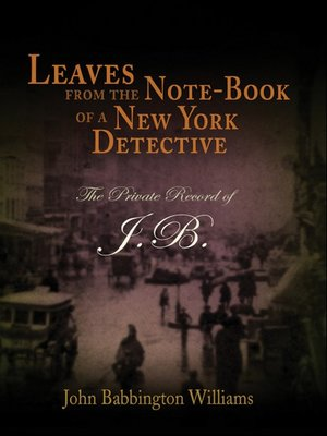 cover image of Leaves from the Note-Book of a New York Detective