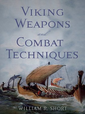 cover image of Viking Weapons and Combat Techniques