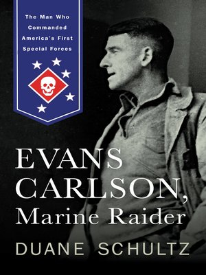 cover image of Evans Carlson, Marine Raider