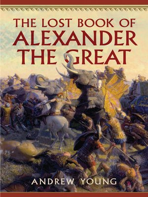 cover image of The Lost Book of Alexander the Great