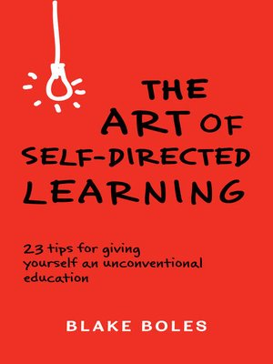 cover image of The Art of Self-Directed Learning