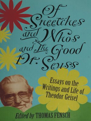 cover image of Of Sneetches and Whos and the Good Dr. Seuss