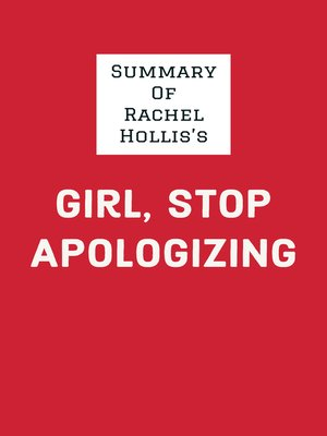 cover image of Summary of Rachel Hollis's Girl, Stop Apologizing