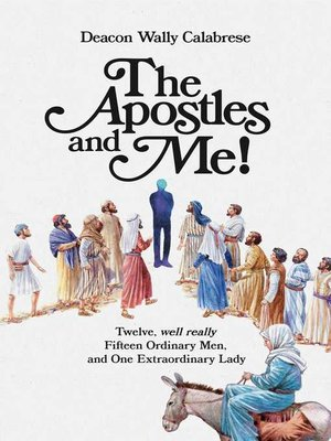 cover image of The Apostles and Me!