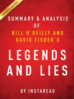 cover image of Legends and Lies by Bill O'Reilly and David Fisher / Summary & Analysis