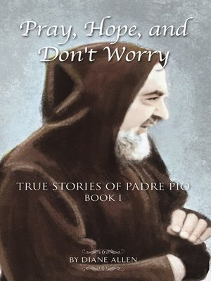 cover image of Pray, Hope, and Don't Worry