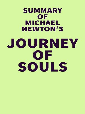 cover image of Summary of Michael Newton's Journey of Souls