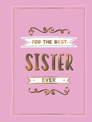 cover image of For the Best Sister Ever