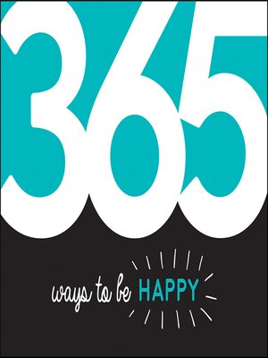 cover image of 365 Ways to Be Happy