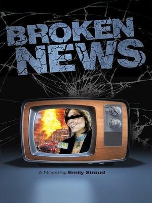 cover image of Broken News