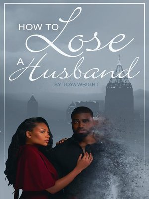 cover image of How to Lose a Husband