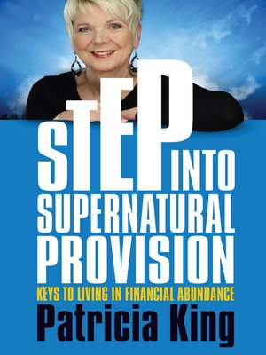 cover image of Step into Supernatural Provision