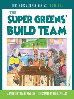 cover image of The Super Greens' Build Team