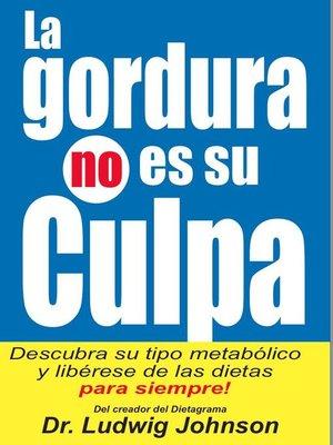 cover image of La Gordura No Es Su Culpa
