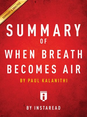 cover image of Summary of When Breath Becomes Air