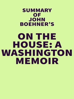 cover image of Summary of John Boehner's On the House