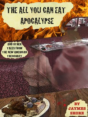 cover image of The All You Can Eat Apocalypse