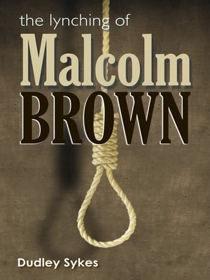 cover image of The Lynching of Malcolm Brown