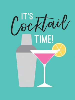 cover image of It's Cocktail Time!