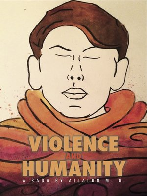 cover image of Violence and Humanity