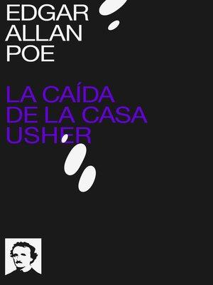 cover image of La caída de la Casa Usher