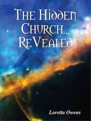 "cover image of ""Loretta Owen's the Hidden Church... ReVealed"""