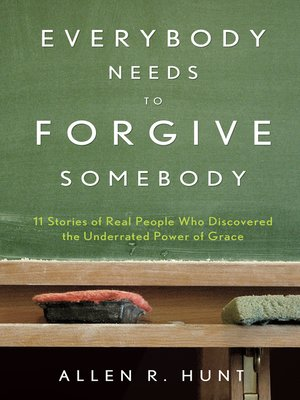 cover image of Everybody Needs to Forgive Somebody