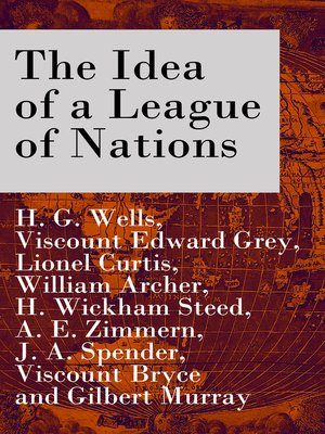 cover image of The Idea of a League of Nations, Part 1 & 2