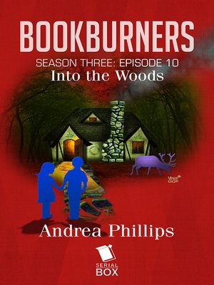 cover image of Into the Woods (Bookburners Season 3 Episode 10)