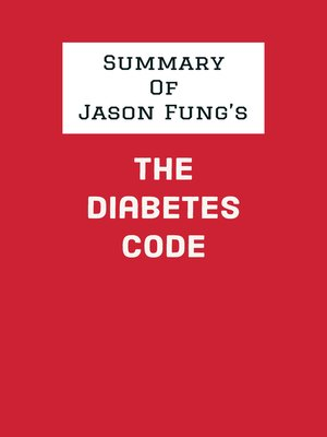 cover image of Summary of Jason Fung's the Diabetes Code