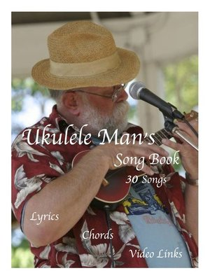 cover image of Ukulele Man's Song Book