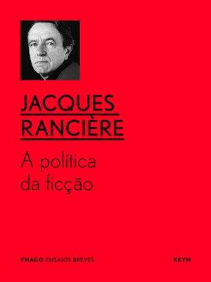 cover image of A política da ficção