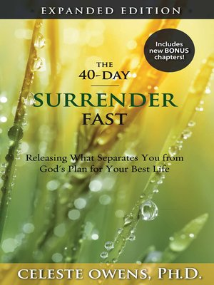 cover image of The 40-Day Surrender Fast Expanded Edition