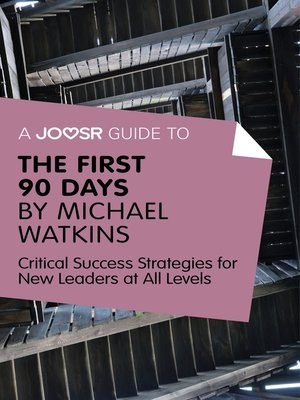 cover image of A Joosr Guide to... the First 90 Days by Michael Watkins