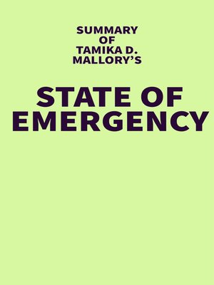 cover image of Summary of Tamika D. Mallory's State of Emergency