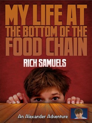 cover image of My Life at the Bottom of the Food Chain