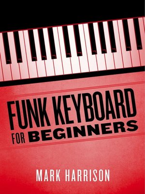 cover image of Funk Keyboard for Beginners