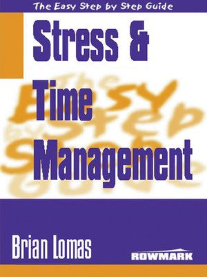 cover image of Easy Step by Step Guide to Stress and Time Management