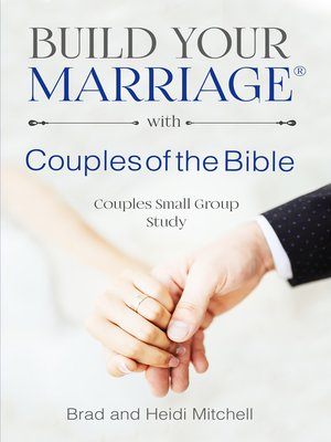 cover image of Build Your Marriage with Couples of the Bible