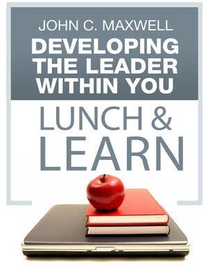 cover image of Developing the Leader Within You Lunch & Learn