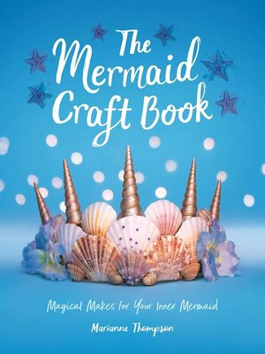 cover image of The Mermaid Craft Book