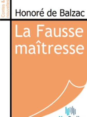 cover image of La Fausse maîtresse