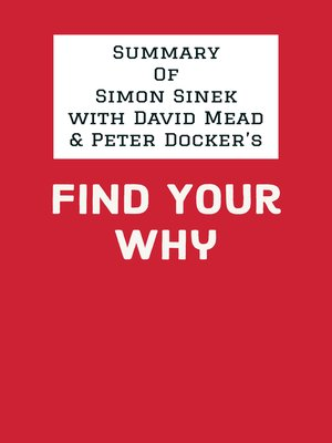 cover image of Summary of Simon Sinek with David Mead & Peter Docker's Find Your Why