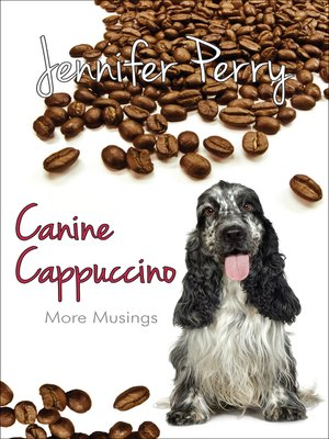 cover image of Canine Cappuccino