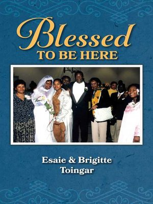 cover image of Blessed to Be Here