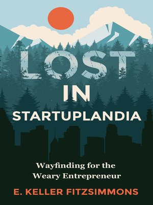 cover image of Lost in Startuplandia